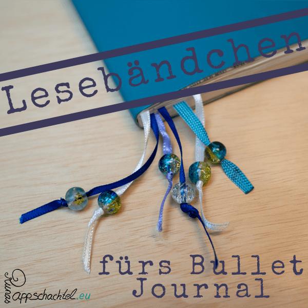 Bibellesezeichen - zusätzliche Lesebändchen in Bullet Journal Bibellesezeichen BuJi pappschachtel.eu -Lesebändchen für Notizbücher, Bücher und Bullet Jounrals
